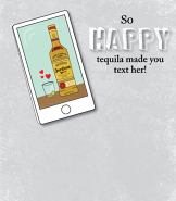 Tequila Text Her